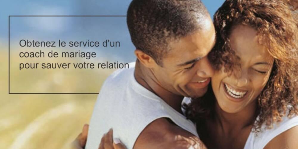 Obtenez le service d'un coach de mariage pour sauver votre relation